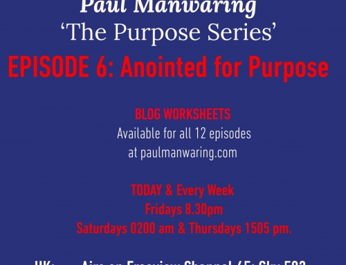 TBN Presents Paul Manwaring: The Purpose Series Episode 6: Anointed for purpose.