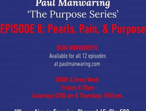TBN (UK) Purpose Series. Episode 8: Pearls, Pain, and Purpose