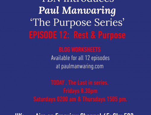 TBN (UK) Episode 12: REST & PURPOSE