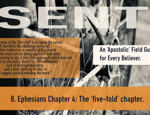 8. Ephesians 4: The 'five-fold' chapter.